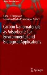 Carbon Nanomaterials as Adsorbents for Environmental and Biological Applications 1st Edition 9783319188751 3319188755