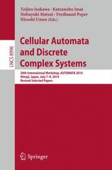 Cellular Automata and Discrete Complex Systems 1st Edition 9783319188126 3319188127