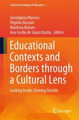 Educational Contexts and Borders Through a Cultural Lens 1st Edition 9783319187648 3319187643