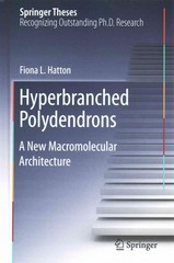 Hyperbranched Polydendrons 1st Edition 9783319187532 3319187538