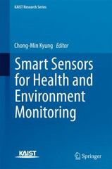 Smart Sensors for Health and Environment Monitoring 1st Edition 9789401799812 9401799814