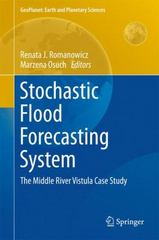 Stochastic Flood Forecasting System 1st Edition 9783319188546 3319188542