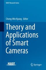 Theory and Applications of Smart Cameras 1st Edition 9789401799874 9401799873