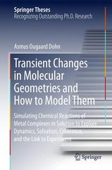 Transient Changes in Molecular Geometries and How to Model Them 1st Edition 9783319187464 3319187465