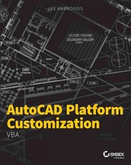 AutoCAD Platform Customization 1st Edition 9781118798935 1118798937
