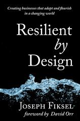Resilient by Design 1st Edition 9781610915878 1610915879