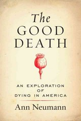 The Good Death 1st Edition 9780807080627 0807080624