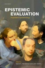 Epistemic Evaluation: Purposeful Epistemology 1st Edition 9780191062568 0191062561