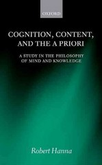Cognition, Content, and the A Priori 1st Edition 9780191025594 0191025593