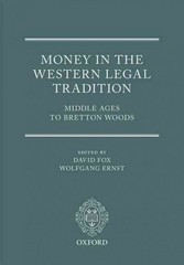 Money in the Western Legal Tradition 1st Edition 9780198704744 0198704747