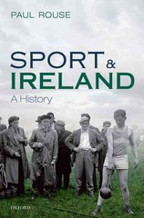 Sport and Ireland 1st Edition 9780191063022 0191063029