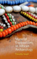 Material Explorations in African Archaeology 1st Edition 9780191062223 0191062227