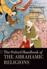 The Oxford Handbook of the Abrahamic Religions 1st Edition 9780199697762 0199697760