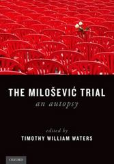 The Milosevic Trial 1st Edition 9780190270780 0190270780