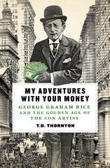 My Adventures with Your Money 1st Edition 9781466886971 1466886978