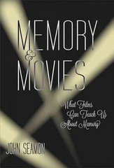 Memory and Movies - What Films Can Teach Us about Memory 1st Edition 9780262029711 0262029715