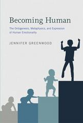 Becoming Human - the Ontogenesis, Metaphysics, and Expression of Human Emotionality 1st Edition 9780262029780 0262029782