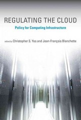 Regulating the Cloud - Policy for Computing Infrastructure 1st Edition 9780262527835 0262527839