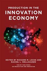 Production in the Innovation Economy 1st Edition 9780262528252 0262528258