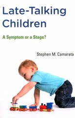 Late-Talking Children - a Symptom or a Stage? 1st Edition 9780262528368 0262528363