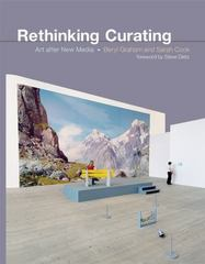 Rethinking Curating - Art after New Media 1st Edition 9780262528429 0262528428