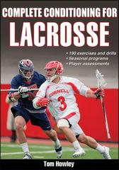 Complete Conditioning for Lacrosse 1st Edition 9781450445146 1450445144