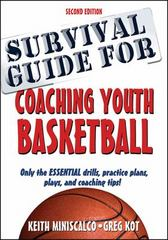 Survival Guide for Coaching Youth Basketball 2nd Edition 2nd Edition 9781492507130 149250713X