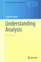Understanding Analysis 2nd Edition 9781493927111 1493927116