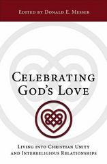 Celebrating God's Love 1st Edition 9781501809514 1501809512