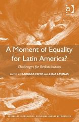 A Moment of Equality for Latin America 1st Edition 9781317187578 1317187571
