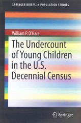 The Undercount of Young Children in the U.S. Decennial Census 1st Edition 9783319189178 3319189174