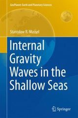Internal Gravity Waves in the Shallow Seas 1st Edition 9783319189086 3319189085