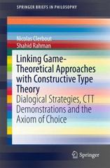 Linking Game-Theoretical Approaches with Constructive Type Theory 1st Edition 9783319190631 3319190636