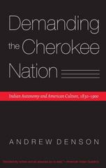 Demanding the Cherokee Nation 1st Edition 9780803294677 0803294670