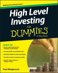 High Level Investing For Dummies 1st Edition 9781119140818 1119140811