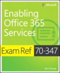 Exam Ref 70-347 Enabling Office 365 Services 1st Edition 9781509300679 1509300678