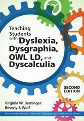 Teaching Students with Dyslexia and Dysgraphia, OWL LD, and Dyscalculia 2nd Edition 9781598578942 1598578944