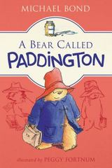 A Bear Called Paddington 1st Edition 9780062422750 0062422758