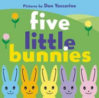 Five Little Bunnies 1st Edition 9780062253392 0062253395