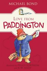 Love from Paddington 1st Edition 9780062425263 0062425269