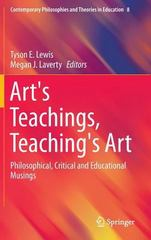 Art's Teachings, Teaching's Art 1st Edition 9789401771917 940177191X