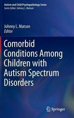 Comorbid Conditions Among Children with Autism Spectrum Disorders 1st Edition 9783319191836 3319191837
