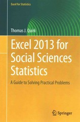 Excel 2013 for Social Sciences Statistics 1st Edition 9783319191775 3319191772