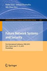 Future Network Systems and Security 1st Edition 9783319192093 3319192094