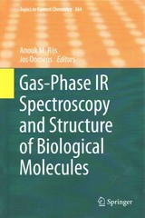 Gas-Phase IR Spectroscopy and Structure of Biological Molecules 1st Edition 9783319192048 3319192043