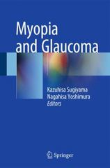 Myopia and Glaucoma 1st Edition 9784431556725 4431556729