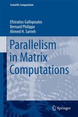 Parallelism in Matrix Computations 1st Edition 9789401771870 9401771871