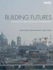Building Futures 1st Edition 9780415720120 0415720125