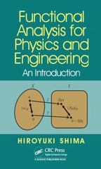 Functional Analysis for Physics and Engineering 1st Edition 9781482223019 1482223015