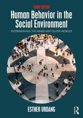 Human Behavior in the Social Environment 3rd Edition 9781138018914 1138018910